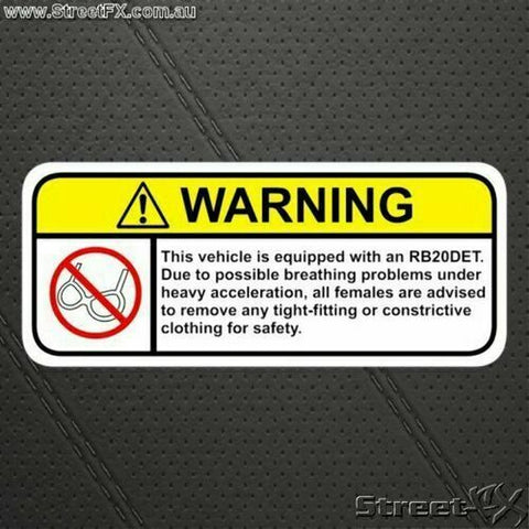 RB20 Visor Warning Sticker Decal Funny for Nissan Skyline GT NEO