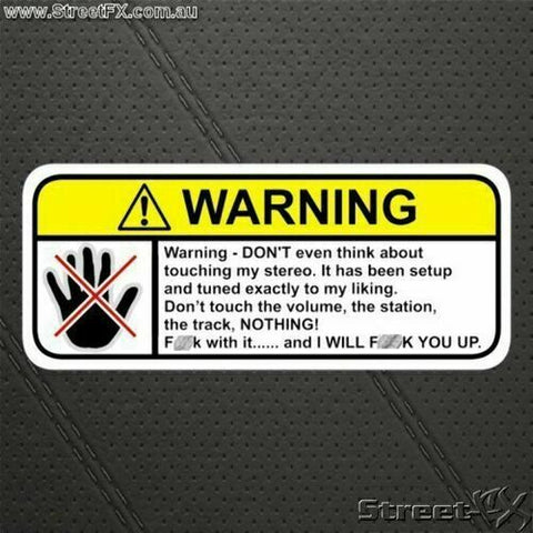 DONT TOUCH MY STEREO Visor Warning Sticker Decal Funny  Volume JDM Car Truck 4x4