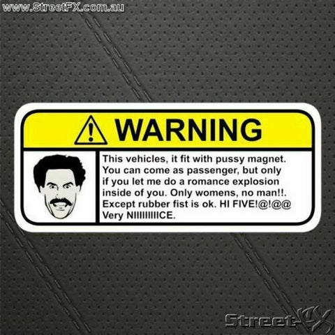BORAT Visor Warning Sticker Decal Funny Humor