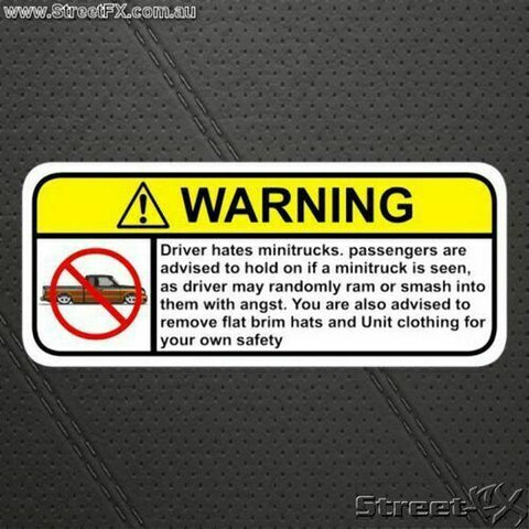 HATE MINITRUCK Visor Warning Sticker Decal Funny Humor Lowlux