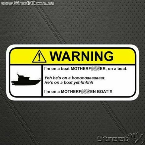IM ON A BOAT! Visor Warning Sticker Decal Funny - For 565CC 630 795 420 VR5 580