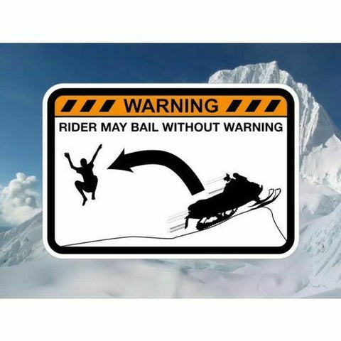DRIVER BAILING FROM SNOWMOBILE! Warning Sticker for Arctic Polaris Ski-Do Yamaha