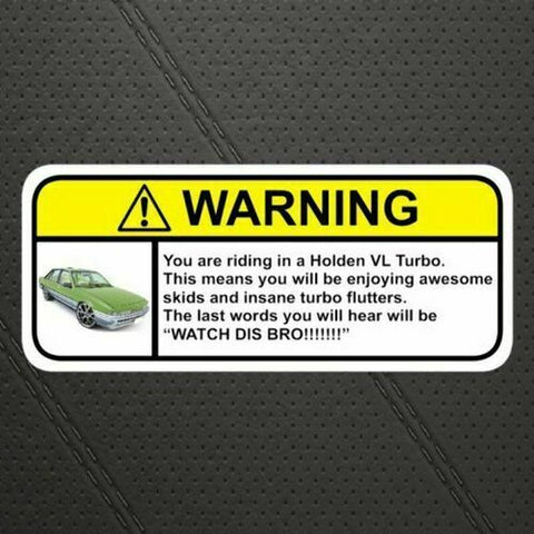 VL TURBO Visor Warning Sticker Funny Humor for Holden