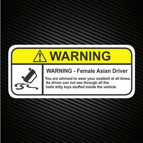 Warning Female Asian Driver Sticker Decal Comedy JDM Prank Funny V8 4x4 4WD AWD