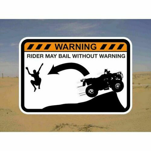 DRIVER BAILING FROM ATV QUAD! Warning Sticker for Polaris Yamaha Can-Am Kawasaki