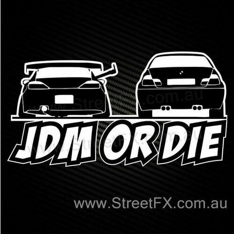 JDM OR DIE Sticker Decal Funny for R33 R34 R32 S13 S14 Impreza 180SX GTR Supra