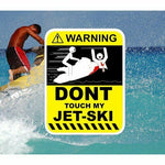 Don't Touch My Jet-Ski Sticker Decal Funny Humour Water Sport Jet Ski Wave Ocean