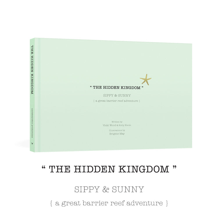 Sippy and Sunny, The Hidden Kingdom