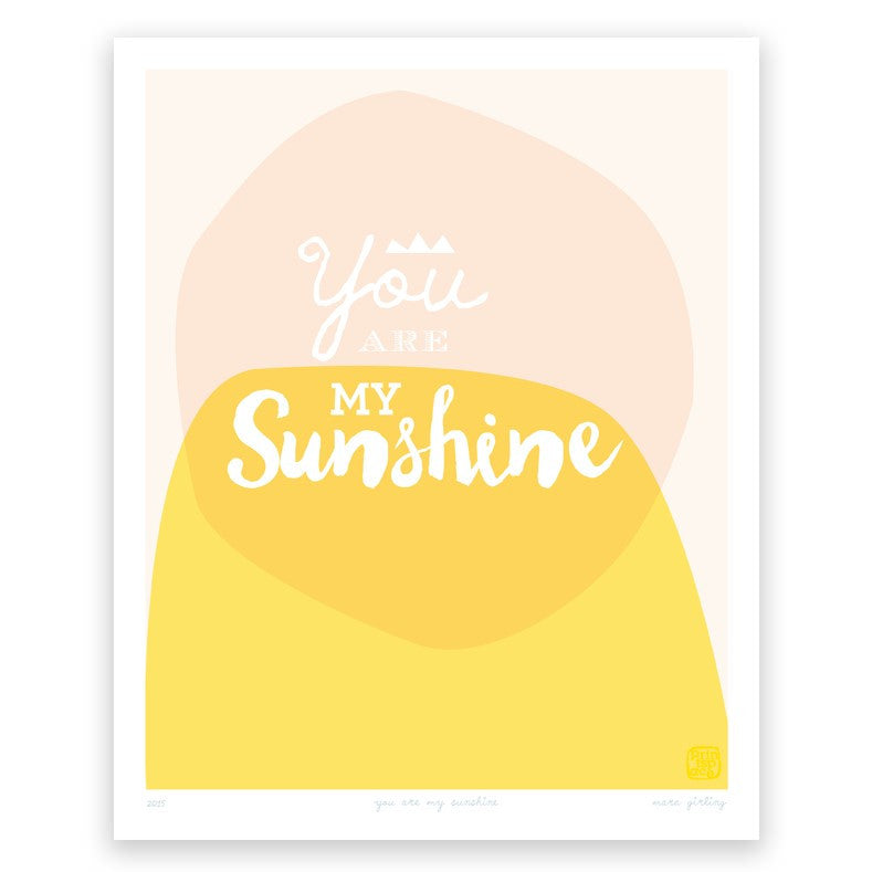 Printspace You are my Sunshine Art Print