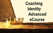 Coaching Identity Advanced, eCourse - ECID18