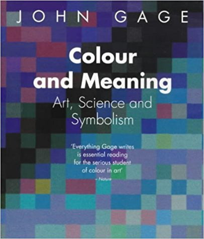 COLOUR & MEANING: ART, SCIENCE AND SYMBOLISM