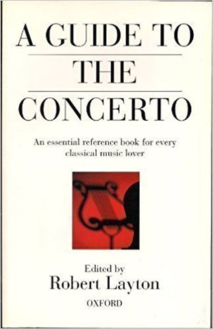 A GUIDE TO THE CONCERTO