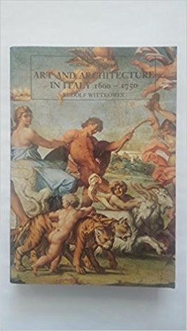 ART AND ARCHITECTURE IN ITALY: 1600-1750