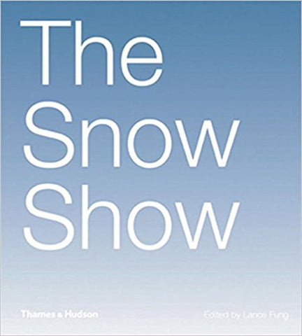 THE SNOW SHOW:LANCE FUNG
