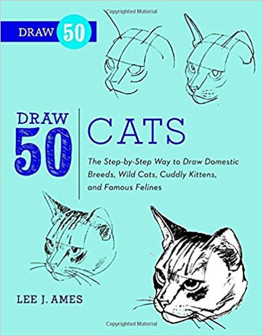 DRAW 50 CATS:LEE J. AMES