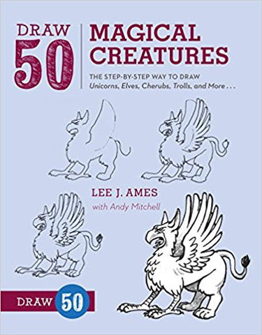 DRAW 50 MAGICAL CREATURES:LEE