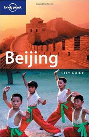 LONELY PLANET: BEIJING 6TH EDITION