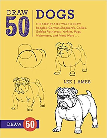 DRAW 50 DOGS:LEE J. AMES
