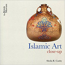 S. CANBY:ISLAMIC ART CLOSE-UP