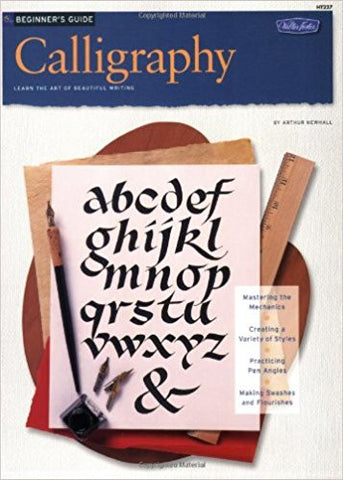 BEGINNER'S GUIDE: CALLIGRAPHY