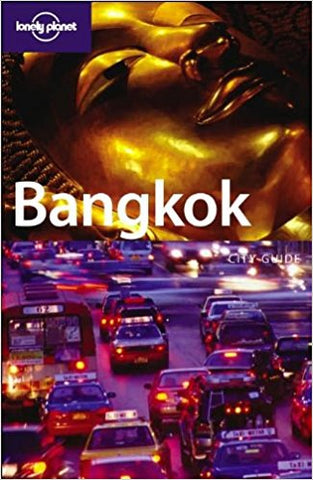LONELY PLANET: BANGKOK 7TH EDITION