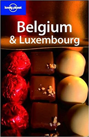 LONELY PLANET: BELGIUM AND LUXEMBOURG