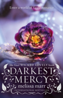 WICKED LOVELY: DARKEST MERCY
