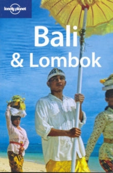LONELY PLANET: BALI AND LOMBOK 11TH EDITION