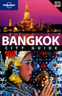 LONELY PLANET: BANGKOK 9TH EDITION