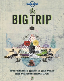 LONELY PLANET THE BIG TRIP 2
