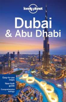 LONELY PLANET: DUBAI AND ABU DHABI 8TH EDITION