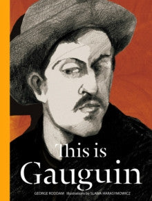 GEORGE RODDAM:THIS IS GAUGIN