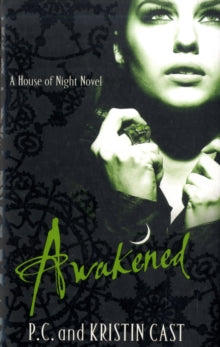 HOUSE OF NIGHT 8: AWAKENED