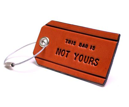 'This Bag Is Not Yours' Luggage Tag