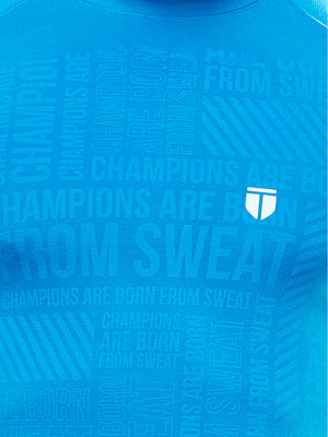 'Champions are born from Sweat' - Raglan Sleeve