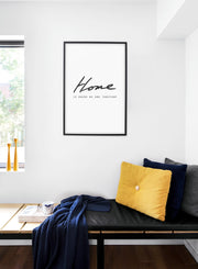 Scandinavian poster with black and white graphic typography design of Home is where we are together - Cozy living room nook