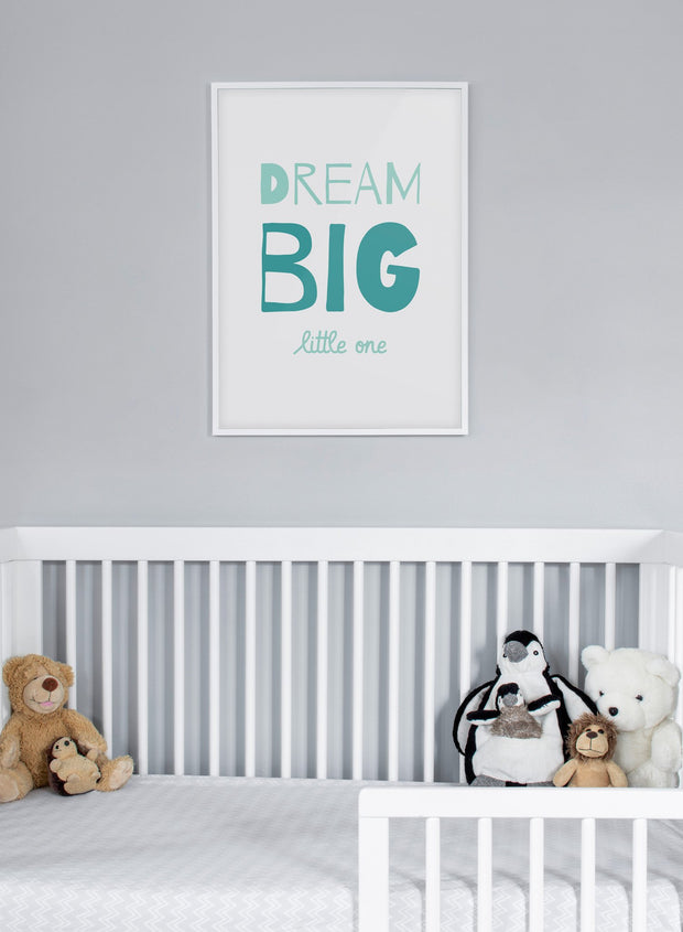 Modern minimalist poster by Opposite Wall with typography Dream Big - kids collection - nursery