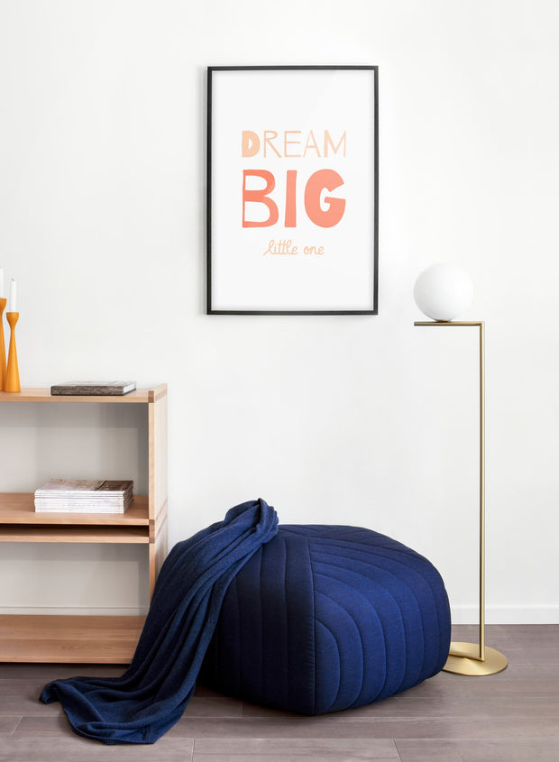 Modern minimalist poster by Opposite Wall with typography Dream Big - kids collection
