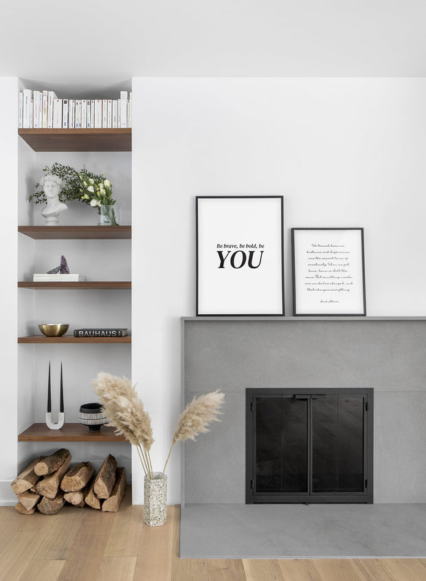 Scandinavian poster by Opposite Wall with black and white graphic typography design of Be Brave, Be Bold, Be You - Living Room - Duo Gallery