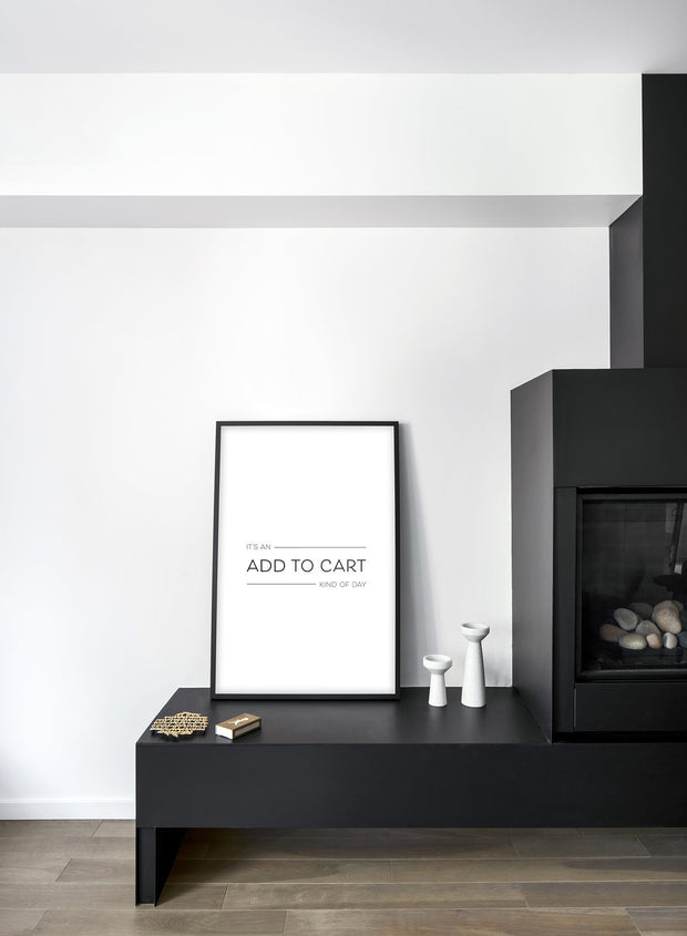Scandinavian poster by Opposite Wall with black and white graphic typography design of Add to Cart text - Living Room