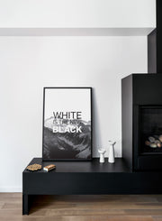 Scandinavian art print by Opposite Wall with trendy White is the new Black typography on mountain photography design - Fireplace