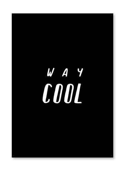 Minimalist art print by Opposite Wall with trendy Way Cool typography graphic design