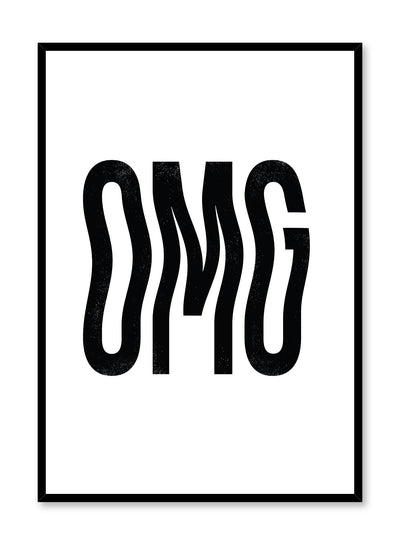 Modern minimalist art print by Opposite Wall with funny black and white OMG typo design