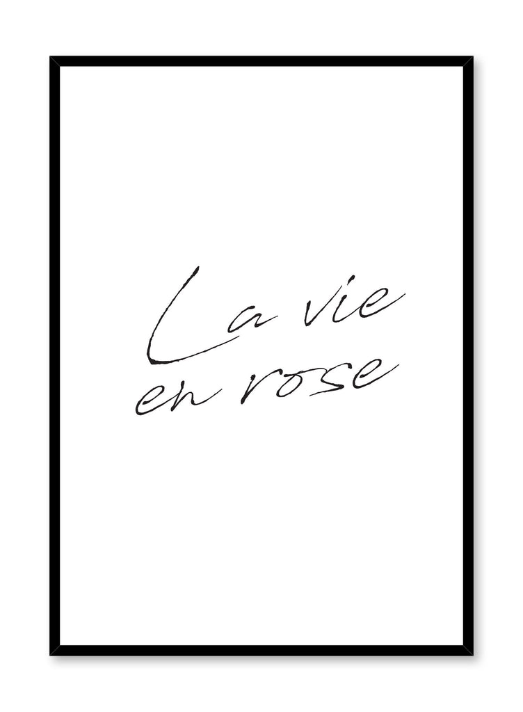 Scandinavian poster by Opposite Wall with trendy La vie en rose black and white typography design