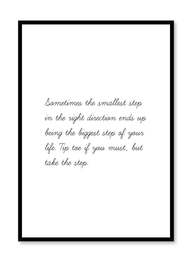 Minimalist art print by Opposite Wall with trendy Take the step quote typography design