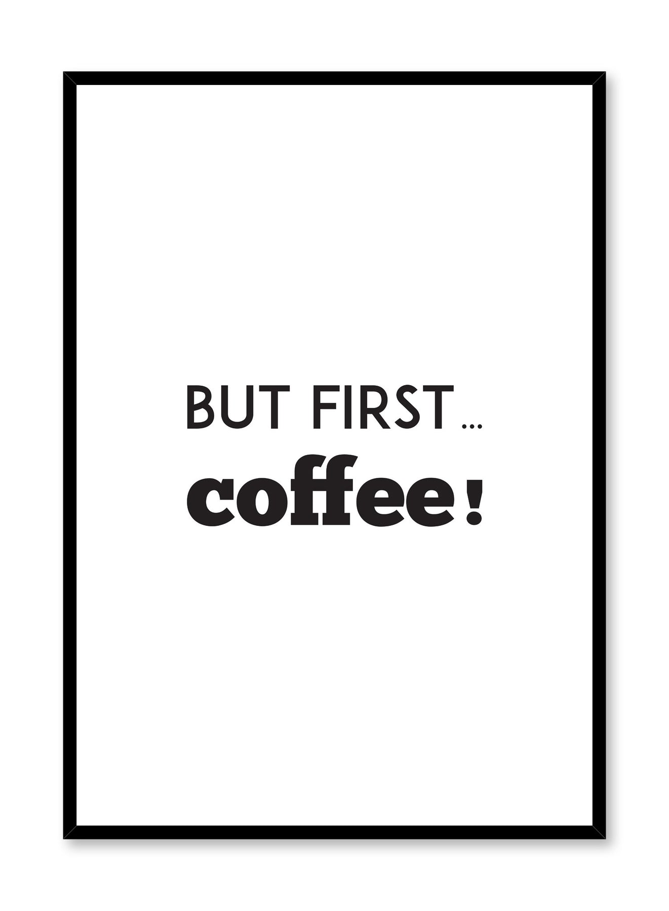 Coffee Typography But First Coffee A4 Poster Print PO275
