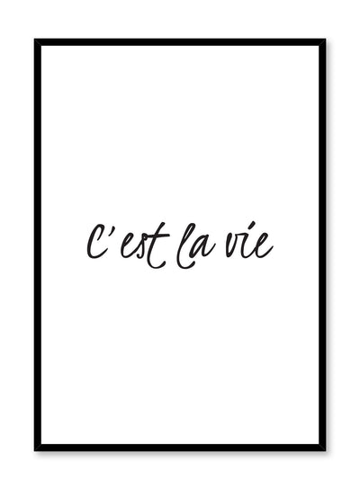 Modern minimalist art print by Opposite Wall with graphic C'est la vie design