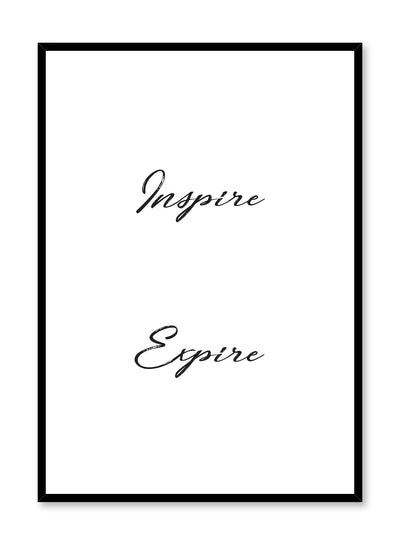 Inspire – Expire minimalist typography art print by Opposite Wall