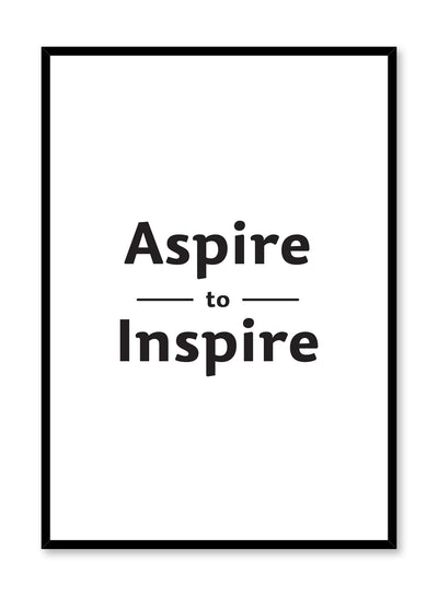 Aspire to inspire modern minimalist art print by Opposite Wall