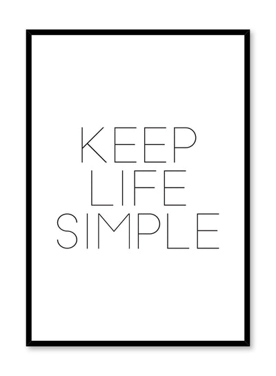Keep life simple minimalist art print by Opposite Wall